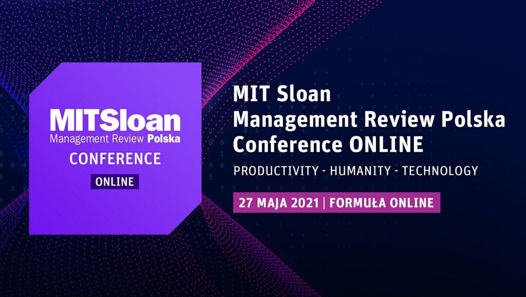Jak rozwój nowoczesnych technologii wpływa na człowieka ibiznes? Konferencja MIT Sloan Management Review Polska pod hasłem Productivity– Humanity – Technology