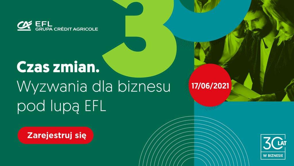 Czas zmian. Wyzwania dla biznesu pod lupą EFL