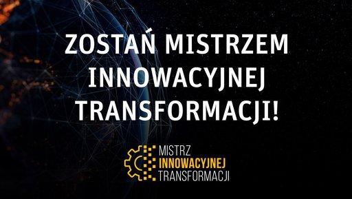 Promujemy liderów cyfrowej transformacji wPolsce! Zaproszenie do udziału wkonkursie